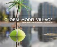 The Global Model Village (inbunden)