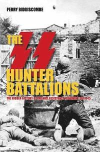 The SS Hunter Battalions (h�ftad)