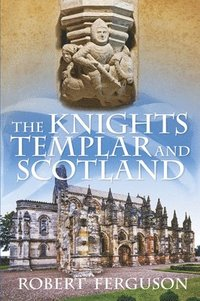The Knights Templar and Scotland (h�ftad)