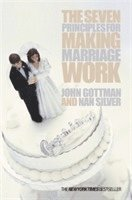 The Seven Principles for Making Marriage Work (pocket)