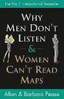 Why Men Don't Listen and Women Can't Read Maps (inbunden)