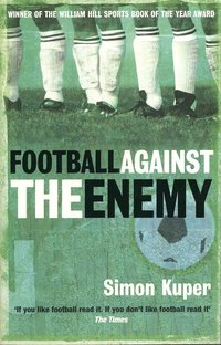 Football Against the Enemy (h�ftad)