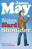 Notes from the Hard Shoulder (inbunden)