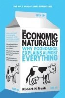 The Economic Naturalist (inbunden)
