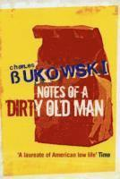 Notes of a Dirty Old Man (h�ftad)