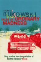Tales of Ordinary Madness (h�ftad)