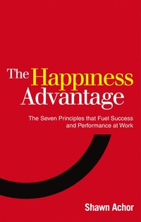 The Happiness Advantage (h�ftad)