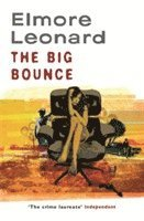 The Big Bounce (h�ftad)