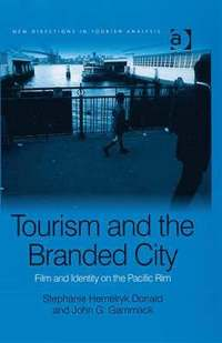 Tourism and the Branded City (h�ftad)