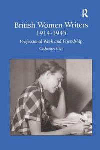 British Women Writers 1914-1945 (h�ftad)