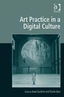 Art Practice in a Digital Culture (inbunden)