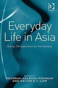 Everyday Life in Asia (inbunden)