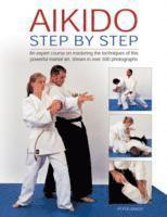 Aikido: Step by Step (inbunden)