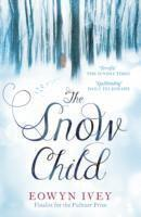 The Snow Child (h�ftad)
