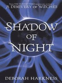 Shadow of Night (h�ftad)