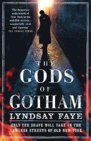 The Gods of Gotham (h�ftad)