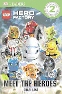 Lego Hero Factory: Meet the Heroes (h�ftad)