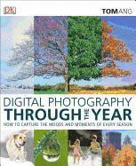 Digital Photography Through the Year (inbunden)