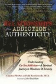 Relationships from Addiction to Authenticity (h�ftad)