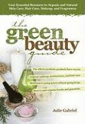 The Green Beauty Guide (h�ftad)