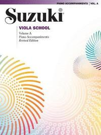 Suzuki Viola School, Volume a: Piano Accompaniments