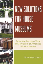 New Solutions for House Museums (h�ftad)