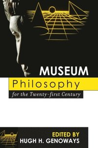 Museum Philosophy for the Twenty-First Century (e-bok)