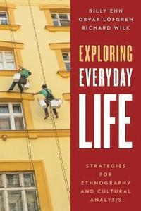 Exploring Everyday Life (e-bok)