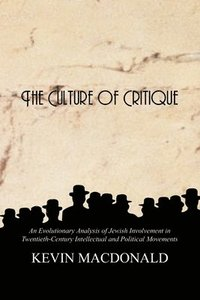 The Culture of Critique (h�ftad)