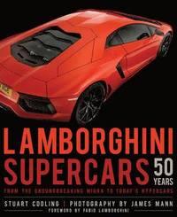 Lamborghini Supercars 50 Years (inbunden)