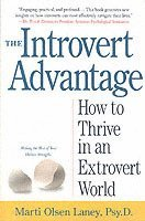 The Introvert Advantage (h�ftad)