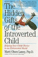Hidden Gifts Of The Introverted Child (h�ftad)