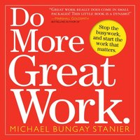 Do More Great Work (h�ftad)