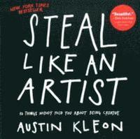 Steal Like an Artist (h�ftad)