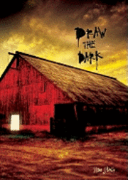 Draw the Dark (inbunden)