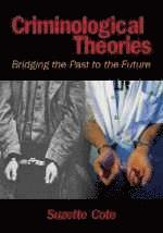 Criminological theory past to present : essential readings ...