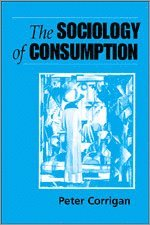 The Sociology of Consumption (h�ftad)