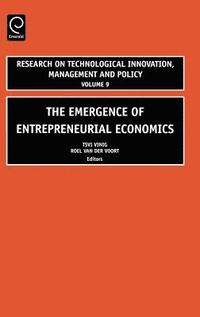 The Emergence of Entrepreneurial Economics (h�ftad)