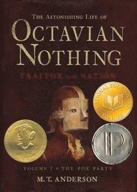 Astonishing Life Of Octavian Nothing (h�ftad)
