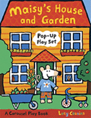 Maisy's House and Garden Pop-Up Play Set: A Carousel Play Book (h�ftad)