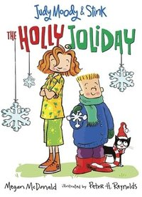 Judy Moody & Stink: The Holly Joliday (inbunden)