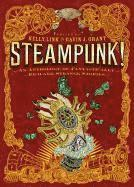 Steampunk! an Anthology of Fantastically Rich and Strange Stories (h�ftad)