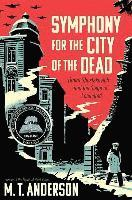 Symphony for the City of the Dead: Dmitri Shostakovich and the Siege of Leningrad (h�ftad)
