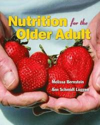 Nutrition for the Older Adult (inbunden)