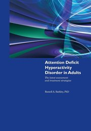 Attention Deficit Hyperactivity Disorder In Adults (h�ftad)