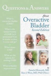 Questions &; Answers About Overactive Bladder (inbunden)