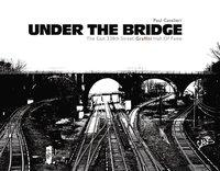 Under the Bridge (inbunden)