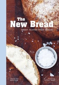 The New Bread (inbunden)