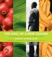 The Soul of a New Cuisine (inbunden)