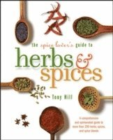 The Spice Lover's Guide to Herbs and Spices (h�ftad)